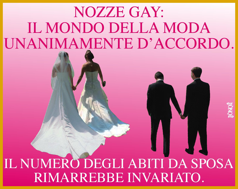 L'uomo sposa l'uomo, la donna sposa la donna. Il sarto lavora uguale