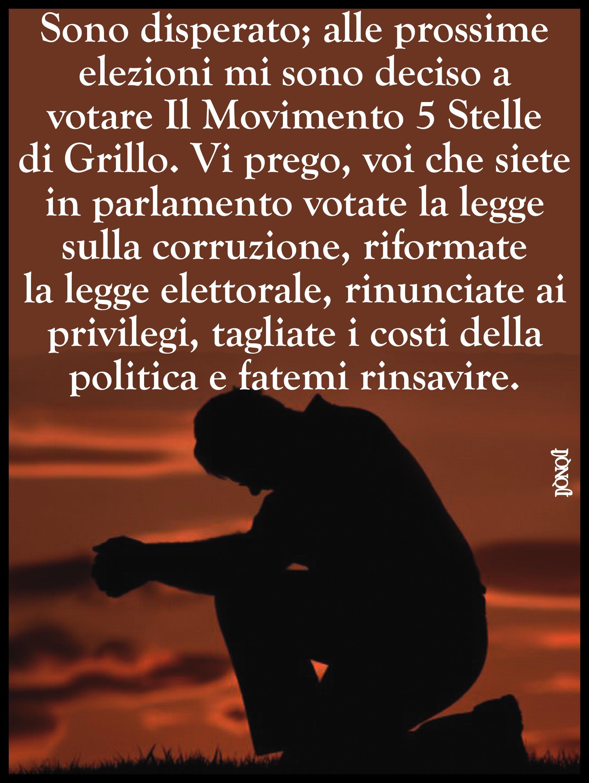 Preghiera dell'italiano che non si vuole arrendere a Grillo