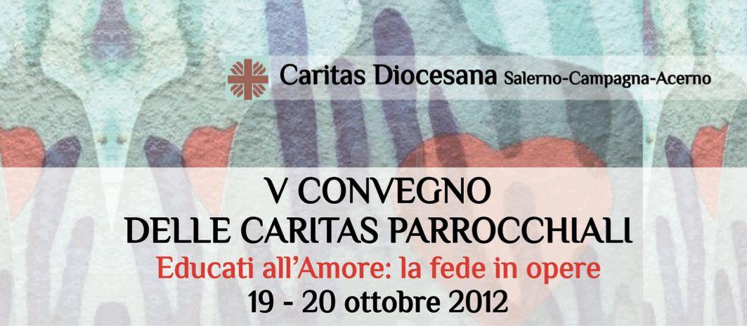 """""""Educati all'amore: la fede in opere"""", V convegno Caritas parrocchiali"""