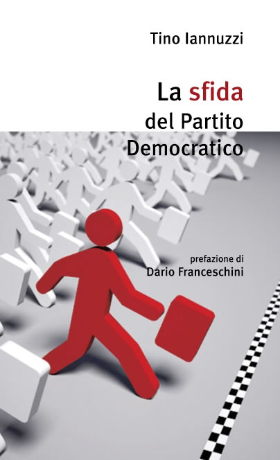 """""""La sfida del Partito Democratico"""", il libro di Iannuzzi a Piaggine"""