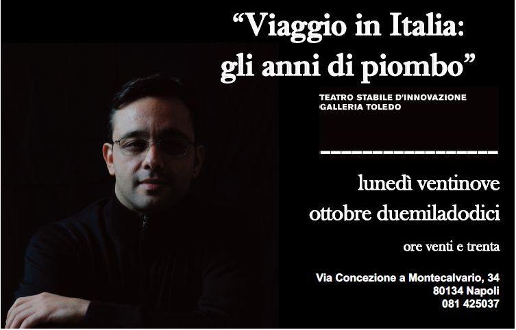 """""""Viaggio in Italia: Gli anni di piombo"""" a Napoli il 29 ottobre"""