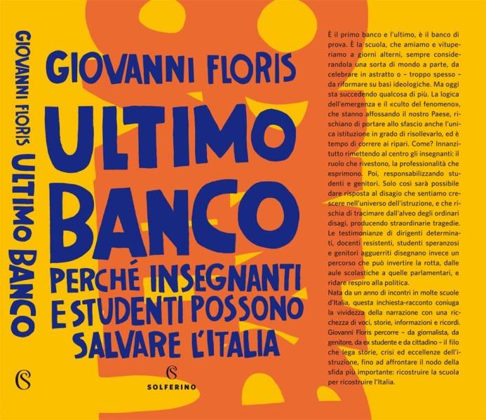 Ultimo banco. Perché gli insegnanti possono salvare l'Italia
